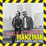 Man 2 Man Male Stripper: Hits & Rarities 1985-1990
