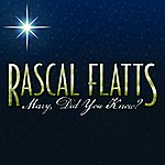 Rascal Flatts Mary, DID You Know?