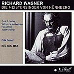 Fritz Reiner Richard Wagner : Die Meistersinger Von Nürnberg (New York 1953)