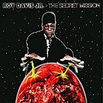 Roy Davis Jr. The Secret Mission