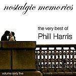 Phil Harris & His Orchestra The Very Best Of Phill Harris (Nostalgic Memories Volume 65)
