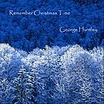 George Huntley Remember Christmas Time