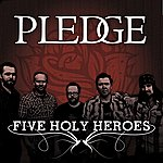 The Pledge Five Holy Heroes