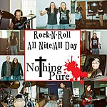 Nothing Pure Rock N Roll All Nite / All Day (Feat. Larry Carr, Dave Munnell, Shane Munnell & Theresa Munnell)