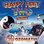 Ozomatli Happy Feet Two™: The Videogame – Original Soundtrack