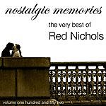 Red Nichols Nostalgic Memories-The Very Best Of Red Nichols-Vol. 152