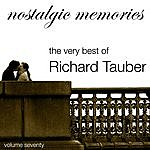 Richard Tauber Nostalgic Memories-The Very Best Of Richard Tauber-Vol. 70