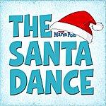 Marco Polo The Santa Dance - Single