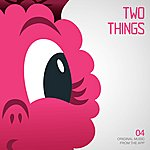 Denison Witmer Two Things - Single