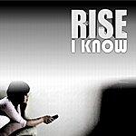 Rise I Know - Single