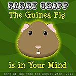 Parry Gripp The Guinea Pig Is In Your Mind - Single