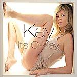 Kay It's O-Kay
