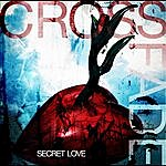 Crossfade Secret Love