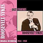 Roosevelt Sykes Jazz Figures / Roosevelt Sykes (1944 -1950)