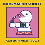 Information Society Energize! Classic Remixes, Vol. 1