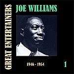 Joe Williams Great Entertainers / Joe Williams, Volume 1 (1946-1955)