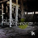 DJ Tricked Haze Ep