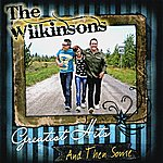 The Wilkinsons Greatest Hits ... And Then Some