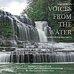 Richie Gajate-Garcia Voices From The Water (Benefitting Tennessee Parks And Greenways)