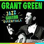 Grant Green Jazz Guitar Classics