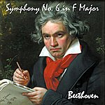 Ludwig Van Beethoven Symphony No. 6 In F Major, Op. 68. Pastoral Symphony. Recollections Of Country Life. - Single