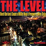Reef The Lost Cauze The Level (Feat. Freeway, Millie Mag & Miss Daja) - Single