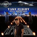 Liquid Take Flight (Feat. Reflection) - Single