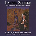 Laurel Zucker Mozart: Flute Concertos In G & D Major, Quartet In C Major For Flute And String Trio