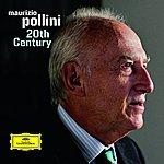 Maurizio Pollini 20th Century
