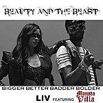 Liv Bigger Better Badder Bolder - Single
