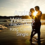 Andre Williams Happy (Feat. King Camil) - Single