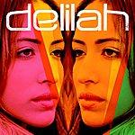 Delilah Love You So