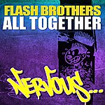 Flash Brothers All Together