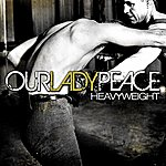 Our Lady Peace Heavyweight
