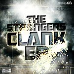 The Strangers Clank Ep