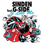 Sinden G Like Me (Feat. G-Side)