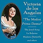 """Victoria De Los Angeles Victoria De Los Angeles """"The Modest Prima Donna"""""""
