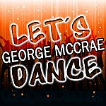 George McCrae Let's Dance