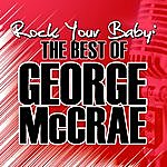 George McCrae Rock Your Baby: The Best Of George Mccrae
