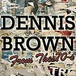 Dennis Brown Dennis Brown: From The 70's