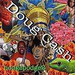 Doug Cash Hodgepodge 2