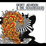 Geoff Achison & The Souldiggers Live At Guitars Across The Bay
