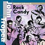 "John Tropea Standard Influence II ""Rock Candy"""