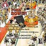 BBC Concert Orchestra York Bowen: Piano Concerto Nos 2 & 3