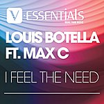 Louis Botella I Feel The Need (Featuring Max C)