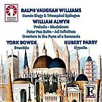 BBC Concert Orchestra Ralph Vaughan Williams, William Alwyn, York Bowen & Hubert Parry