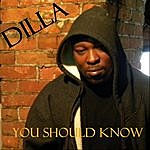 Dilla You Should Know