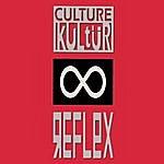 Culture Kultür Reflex