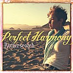 Butter Scotch Perfect Harmony - Single