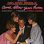 Nelson Riddle & His Orchestra Come Blow Your Horn